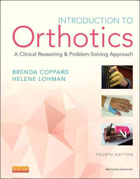 Introduction to Orthotics By Coppard, Brenda M./ Lohman, Helene